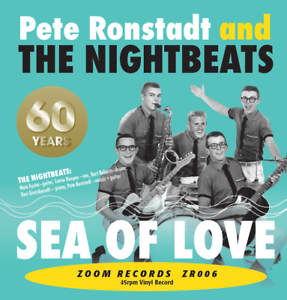 """PETE RONSTADT AND THE NIGHTBEATS """"SEA OF LOVE"""" ZOOM RECORD ZR006 YOTO ZOOMYOTO"""