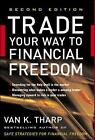 Trade Your Way to Financial Freedom by Van K. Tharp (Hardback, 2006)
