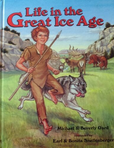 1 of 1 - Life in the Great Ice Age by Michael & Beverly Oard