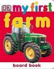 Farm by Dorling Kindersley Ltd (Board book, 2004)