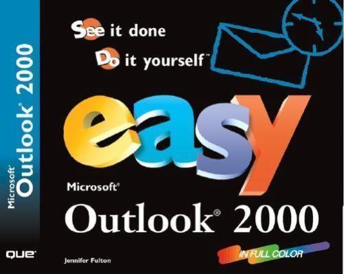 Easy Microsoft Outlook 2000