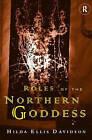 Roles of the Northern Goddess by Hilda Ellis Davidson (Paperback, 1998)