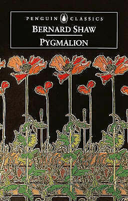 George Bernard Shaw Pygmalion: A Romance in Five Acts (Penguin Classics) Very Go