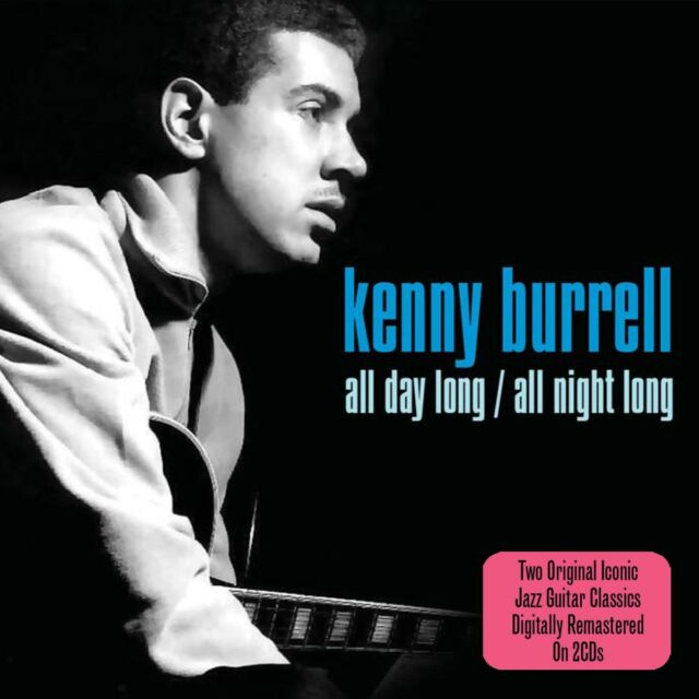 Kenny Burrell - All Day Long / All Night Long 2CD 2010 NEW/SEALED