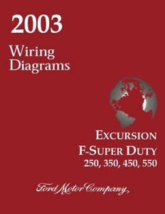 2003 Ford Excursion F-Super Duty F250-F550 Wiring Diagrams Schematics  Drawings | eBay | Ford F550 Engine Wiring Diagram |  | eBay