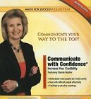 Communicate with Confidence: Increase Your Credibility by Dianna Booher (Mixed media product, 2011)