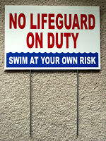 No Lifeguard On Duty Swim At Your Own Risk 8 X12 Coroplast Sign W/ Stake