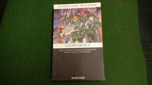 Rosanna Casari, Silvia Burini, L'altra Mosca, Moretti&Vitali 2000, 1gn21