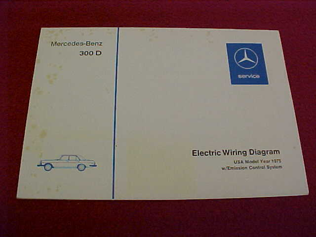 1975 mercedes-benz 300 d 300d wiring diagram w/ emission 75 (owners manual