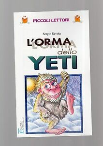 l-orma-dello-yeti-034-piccoli-lettori-La-spiga-bambini-da-8-a-10-anni