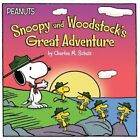 Snoopy and Woodstock's Great Adventure by Charles M Schulz (Paperback / softback, 2015)