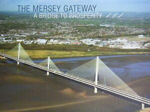 The-Mersey-Gateway-A-Bridge-to-Prosperity-by-Halton-Borough-Council-2018-pbk