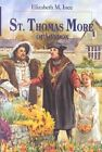 Saint Thomas More of London by Elizabeth Ince (Paperback / softback)