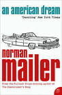 An American Dream by Norman Mailer (Paperback, 2006)