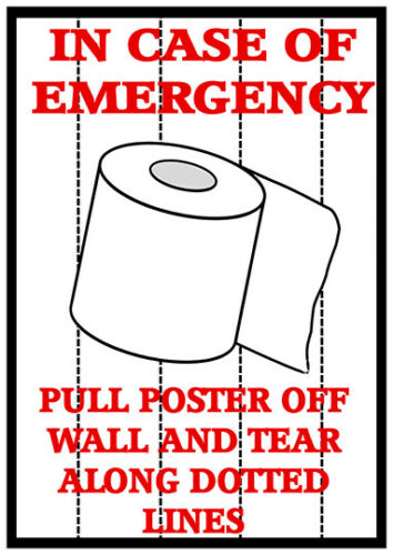 Humour,toilet In case of Emergency Wall art Bathroom Poster