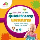 Quick and Easy Weaning by Annabel Karmel (Hardback, 2014)