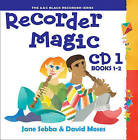 Recorder Magic 1 (for Books 1 & 2) by Jane Sebba, David Moses (CD-Audio, 2001)