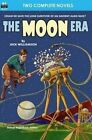 Moon Era, The, & Revenge of the Robots by Jack Williamson, Howard Browne (Paperback / softback, 2014)