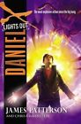 Daniel X: Lights Out by James Patterson, Chris Grabenstein (Hardback, 2015)