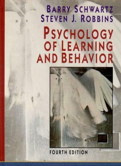 Psychology of Learning and Behaviour By Barry Schwartz. 9780393966619