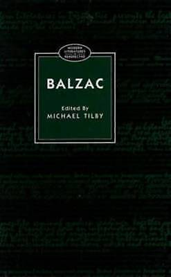 Balzac (Modern Literatures In Perspective) by Tilby, Michael
