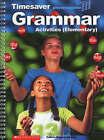 Grammar Activities Elementary: Elementary by Scholastic (Spiral bound, 2002)