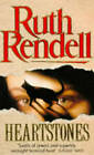 Heartstones by Ruth Rendell (Paperback, 1988)