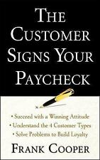 The Customer Signs Your Paycheck Cooper, Frank Paperback