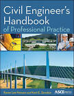 Civil Engineer's Handbook of Professional Practice by Karen Hansen, Kent Zenobia (Hardback, 2011)