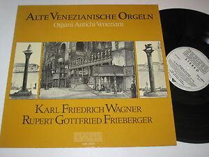 LP-ALTE-VENEZIANISCHE-ORGELN-WAGNER-FRIEBERGER-Preiser-SPR-135010-NEAR-MINT