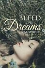 Bleed Into Dreams by G M Sisson (Paperback / softback, 2015)