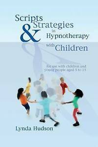 Scripts-and-Strategies-in-Hypnotherapy-with-Children-by-Lynda-Hudson