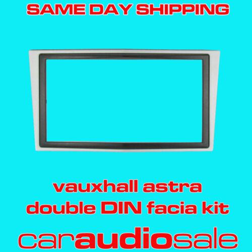 VAUXHALL ASTRA 2004-09 Double Din Panneau Avant Fascia Plaque 2 DIN Kit de montage CT23VX02