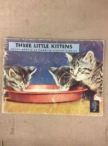 Details about 1946 Encyclopedia Britannica TRUE NATURE SERIES BOOK Three  Little Kittens #6
