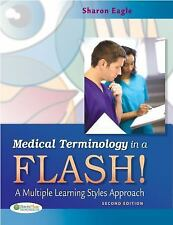 Medical Terminology in a Flash! : A Multiple Learning Styles Approach by Sharon