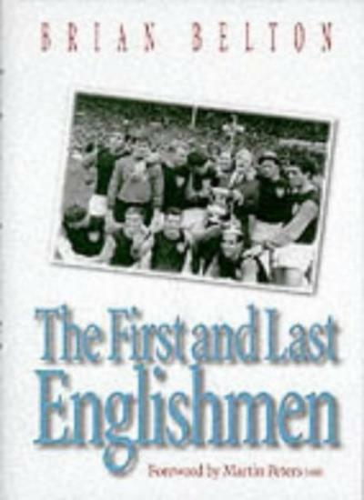 The First and Last Englishmen By Brian Belton