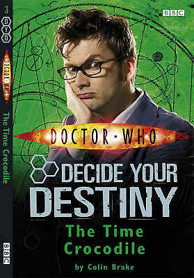 """AS NEW"" Brake, Colin, Doctor Who: The Time Crocodile: Decide Your Destiny: Numb"