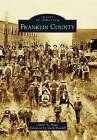 Franklin County by James A Nagy (Paperback / softback, 2012)