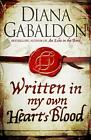 Written in My Own Heart's Blood von Diana Gabaldon (2014, Taschenbuch)