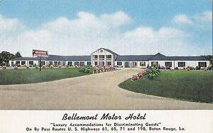 Bellemont Motor Hotel BATON ROUGE Louisiana E.C. Kropp ...