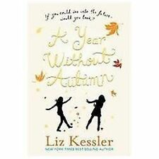 A Year Without Autumn by Liz Kessler (2012, Paperback)