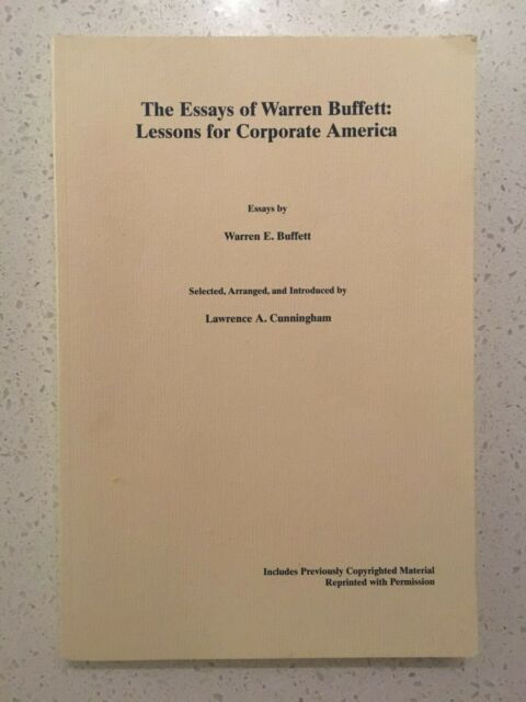 the essays of warren buffett   lessons for corporate