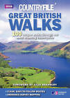 Countryfile  - Great British Walks: 100 Unique Walks Through Our Most Stunning Countryside by Cavan Scott (Paperback, 2010)