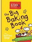 The Big Baking Book by Ella's Kitchen (Hardback, 2014)