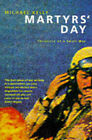 Martyrs' Day: Chronicle of a Small War by Michael Kelly (Paperback, 1994)