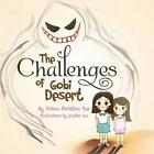 The Challenges of Gobi Desert by Prisca Christina Yue (Paperback / softback, 2014)