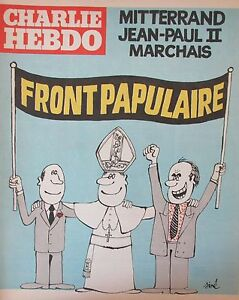 Charlie-View-No-499-June-1980-Sine-Front-Papulaire-Mitterrand-Jean-Paul-II