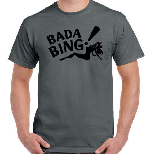 Bada Bing Mens Funny The Sopranos Inspired Movie T-Shirt Film Strip Club Stag Do