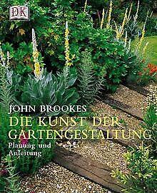 Die Kunst der Gartengestaltung. Planung und Anleitu... | Buch | Zustand sehr gut