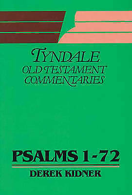 """""""VERY GOOD"""" Psalms: 1-72 (Tyndale Old Testament Commentary Series), Kidner, Dere"""